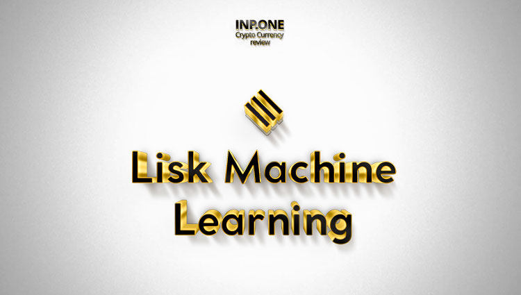 Lisk Machine Learning LML